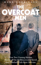 Mark Hodkinson - The Overcoat Men
